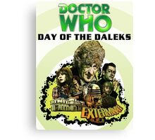 DR WHO DAY OF DALEKS Canvas Print