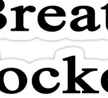 I Breathe Hockey Sticker