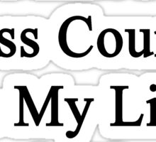 As Long As I Have Cross Country In My Life I Don't Need A Girlfriend Sticker