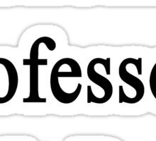 Economics Professors Do It Better Sticker