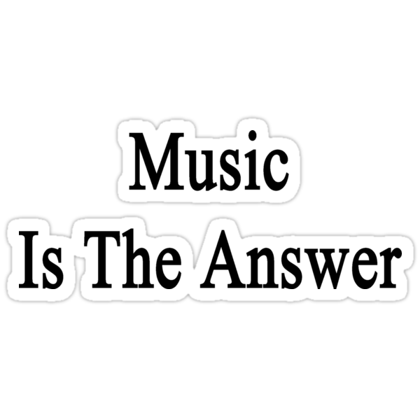 Music Is The Answer by supernova23