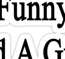 I'm Smart Funny And A Great Art Teacher  Sticker