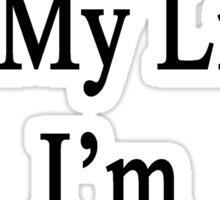 My Job Is My Life I'm An Architect Sticker