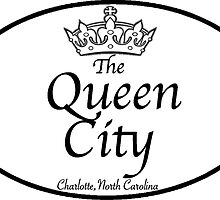 The Queen City, Charlotte, North Carolina by Gina Mieczkowski