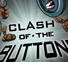 Clash of the BUTTONS Sticker