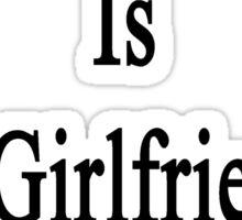 Hockey Is My Girlfriend's Therapy Sticker