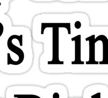Stop Texting It's Time For Biology Sticker