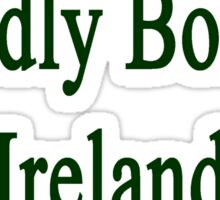 Proudly Born In Ireland Sticker