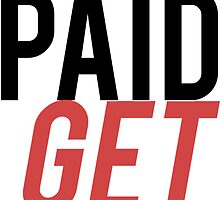 Get paid / Get laid by LewisJamesMuzzy