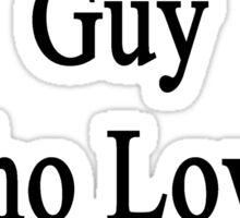 I'm That Hot Guy Who Loves Monkeys Sticker