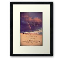 Hold Him In Your Memory Framed Print