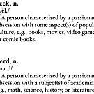 Geek & Nerd Definitions by zachsbanks