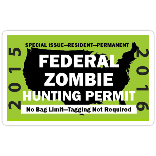 Federal/United States Zombie Hunting Permit 2015/2016 by Framerkat