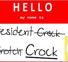 President Crock (Uncensored) Nametag by IMTShop