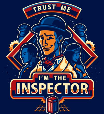 Trust The Inspector - STICKER Sticker