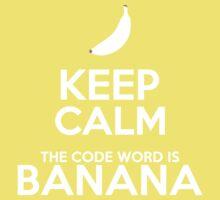 Keep Calm, Banana T-Shirt
