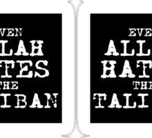 Even Allah.... Sticker