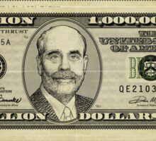 Ben Bernanke Billions Stickers Sticker