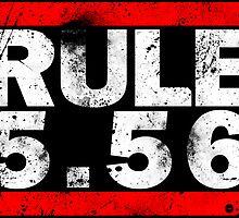 Rule 5.56 (Decal) by Scott Harrison