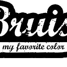 Bruise is my favorite color Decal v2 by Scott Harrison