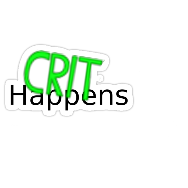 Crit Happens by CountSpacula