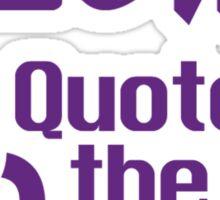 SC2 Quote of the Day - Purple Sticker