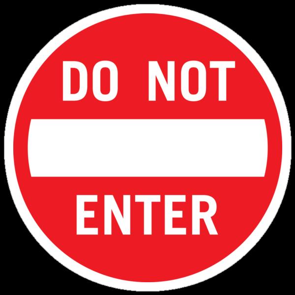 Do Not Enter by DetourShirts