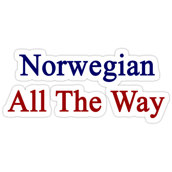 Norwegian All The Way by supernova23