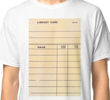 Lonely Library Card Classic T-Shirt