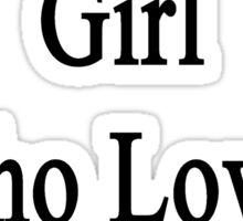 I'm That Cute Girl Who Loves Chemistry Sticker
