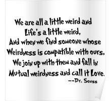 Mutual Weirdness Poster