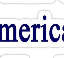 I'm That Cute American Girl You Like Sticker