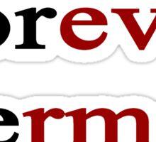 Forever German Sticker