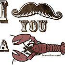 I Moustache You a Crustacean by MudgeStudios