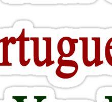 I'm That Cute Portuguese Guy You Like Sticker
