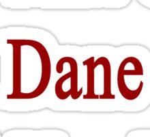 I'm That Cute Dane Girl You Like Sticker