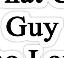 My Son Is That Cute Guy Who Loves Pigs Sticker
