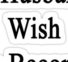 I Support My Husband's Wish To Become A Photographer Sticker
