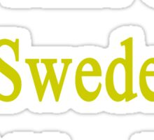 I'm That Cute Swede Girl You Like Sticker