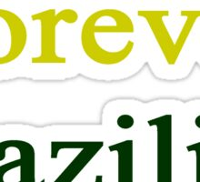 Forever Brazilian Sticker