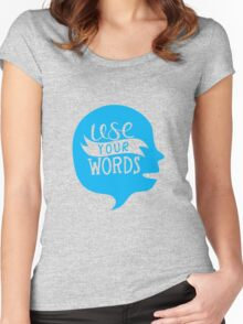 Use Your Words (Alternate) Women's Fitted Scoop T-Shirt