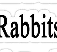 I Will Defend Rabbits No Matter What Sticker