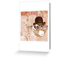 What Cannot Be Seen Greeting Card