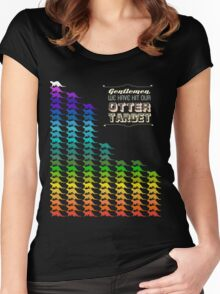 Gentlemen, We Have Hit Our Otter Target Women's Fitted Scoop T-Shirt