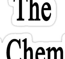 My Dad Is The Best Chemistry Teacher Sticker