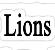 I Will Defend Lions No Matter What Sticker
