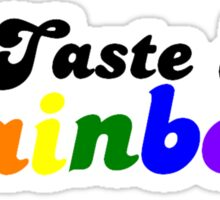 Taste My Rainbow Sticker