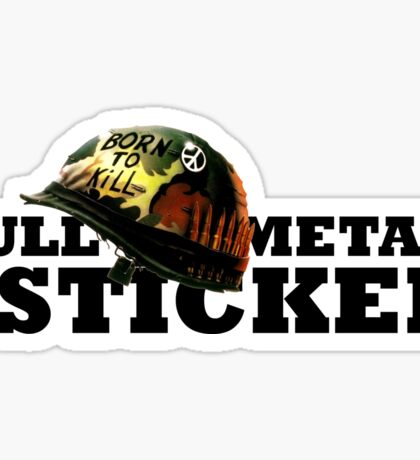 FULL METAL STICKER * Sticker
