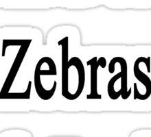 I Will Defend Zebras No Matter What Sticker
