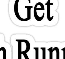 My Wife Will Get Rich Running Marathons Sticker